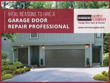 Top Reasons to Hire a Garage Door Repair Professional