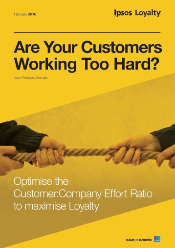 Are Your Customers Working Too Hard?