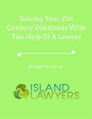 Solving Your 21st Century Dilemmas With The Help Of A Lawyer