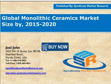 Global Monolithic Ceramics Market Size by, 2015-2020