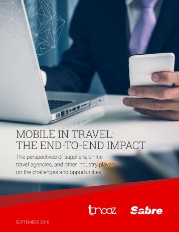 MOBILE IN TRAVEL THE END-TO-END IMPACT