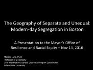 The Geography of Separate and Unequal Modern-day Segregation in Boston