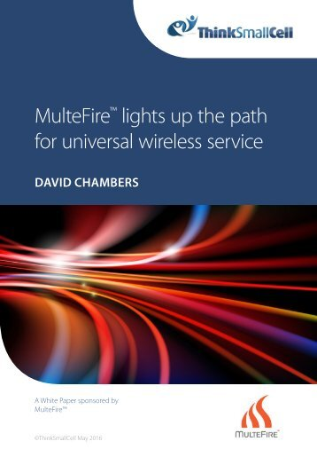 MulteFire lights up the path for universal wireless service