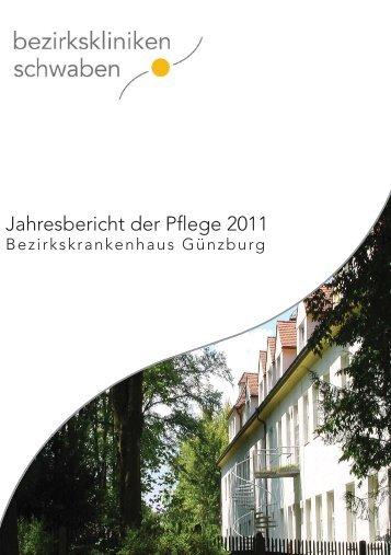 Jahresbericht der Pflege 2011 - Bezirkskrankenhaus Günzburg