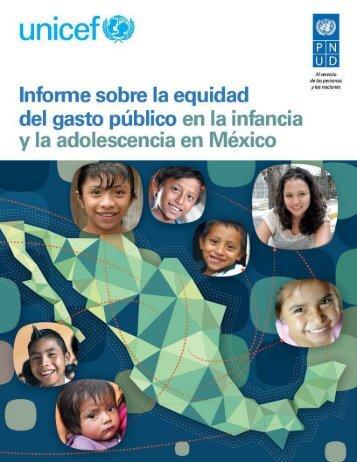 INFORME SOBRE LA EQUIDAD DEL GASTO PÚBLICO EN LA INFANCIA Y LA ADOLESCENCIA EN MÉXICO