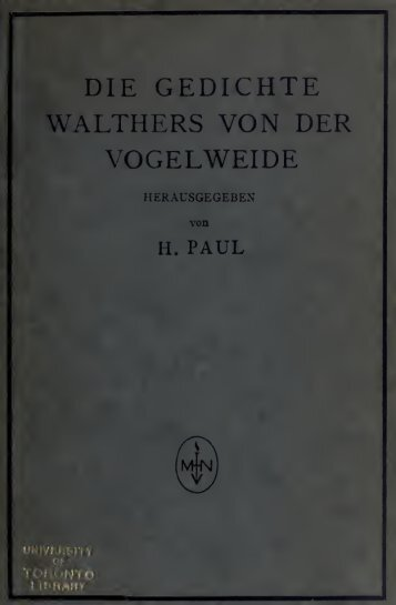 Die Gedichte Walthers von der Vogelweide - Scholars Portal