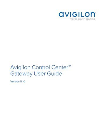 Avigilon Control Center Gateway User Guide