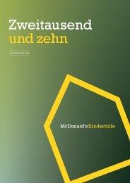 Jahresbericht 2010 - McDonald's Kinderhilfe Stiftung