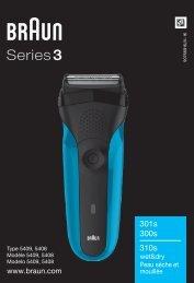 Braun 300s, 301s - 301s,  300s,  310s wet&dry,  peau sèche et mouillée,  Series 3 Manual (UK, FR, ES (USA, CDN, MEX))