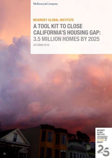 A TOOL KIT TO CLOSE CALIFORNIA'S HOUSING GAP 3.5 MILLION HOMES BY 2025