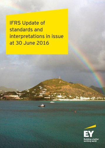 IFRS Update of standards and interpretations in issue at 30 June 2016