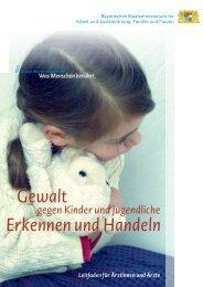 Gewalt Erkennen und Handeln - Bayerisches Staatsministerium für ...