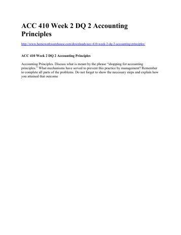 ACC 410 Week 2 DQ 2 Accounting Principles
