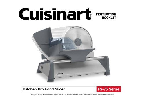 Cuisinart Kitchen Pro Food Slicer Fs 75 Manual And User