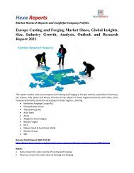 Europe Casting and Forging Market Share, Industry Growth and Overview 2021: Hexa Reports