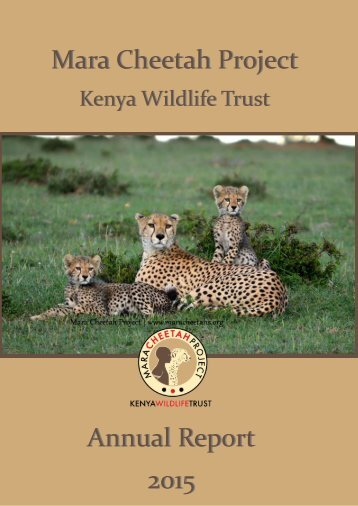 KWT Mara Cheetah Project - Annual report 2015