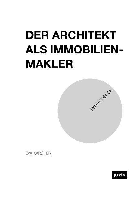 Der Architekt als Immobilienmakler – Ein Handbuch