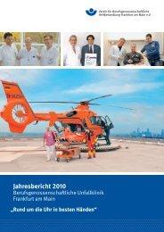 Jahresbericht 2010 - Berufsgenossenschaftliche Unfallklinik ...