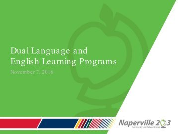 Dual Language and Englis h Learning Programs
