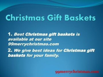 Christmas Food Gift Baskets by 99merrychristmas.com