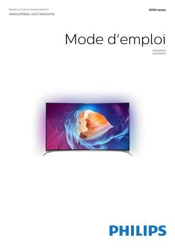 Philips 8700 series Téléviseur LED 4K incurvé avec Android TV™ - Mode d'emploi - FRA