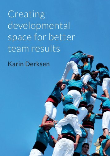 Creating developmental space for better team results