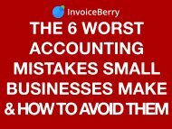 The 6 Worst Accounting Mistakes Small Businesses Make & How to Avoid Them