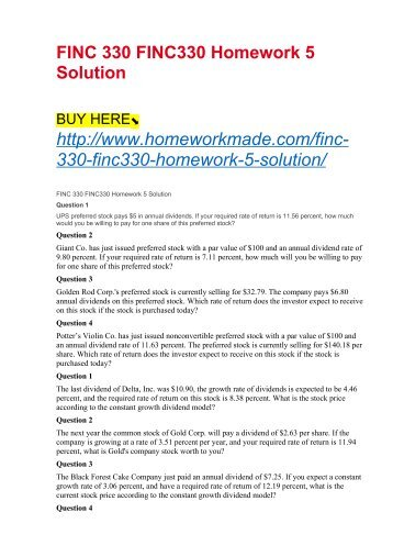finc330 business finance Finc330 homework 5 solution question 1 ups preferred stock pays $5 in annual dividends.