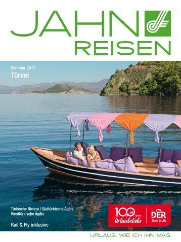 Jahn Reisen Austria Sommerkatalog 2017 - Türkei