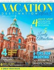 Vacation Destination Ideas -  Juy/lAugust 2016