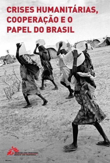 CRISES HUMANITÁRIAS COOPERAÇÃO E O PAPEL DO BRASIL
