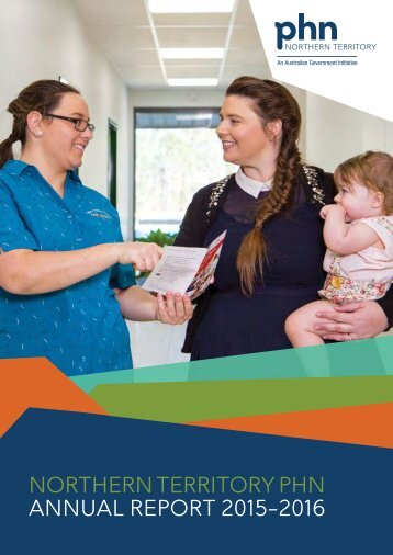 NORTHERN TERRITORY PHN ANNUAL REPORT 2015–2016
