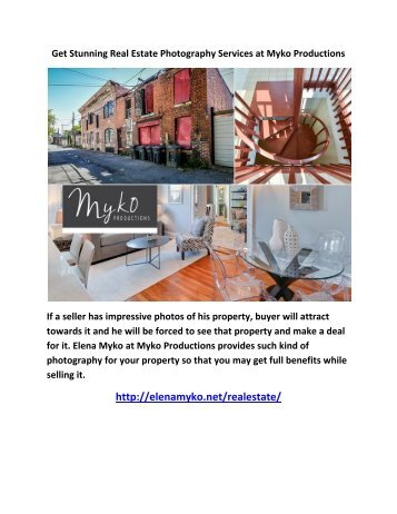 Get Stunning Real Estate Photography Services at Myko Productions