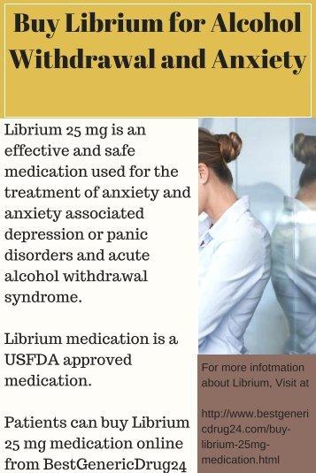 Buy Librium for Alcohol Withdrawal Symptoms @BestGenericDrug24