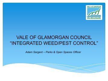 "VALE OF GLAMORGAN COUNCIL ""INTEGRATED WEED/PEST CONTROL"""
