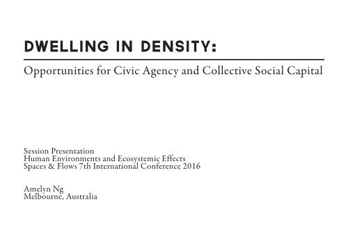 Dwelling in Density: Opportunities for Civic Agency and Collective Social Captial