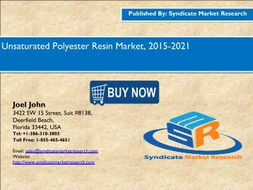 Unsaturated Polyester Resin Market, 2015-2021