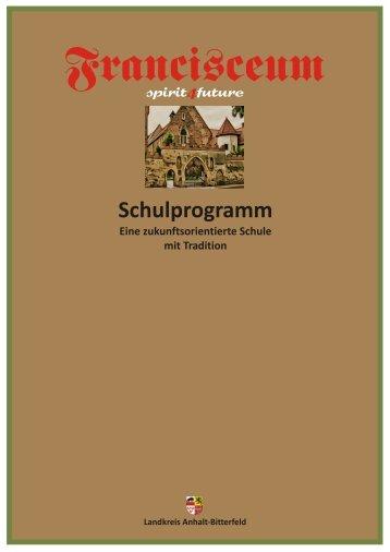 Schulprogramm - Gymnasium Francisceum Zerbst