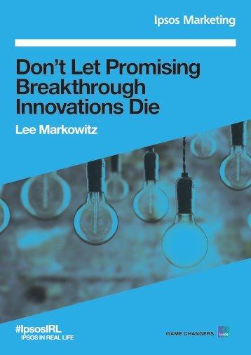 Don't Let Promising Breakthrough Innovations Die