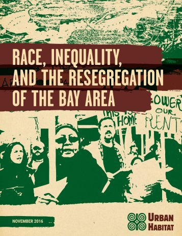 RACE INEQUALITY AND THE RESEGREGATION OF THE BAY AREA