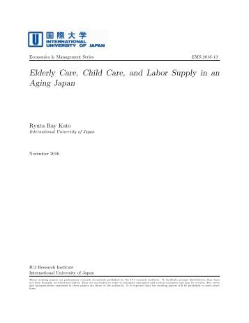 Elderly Care Child Care and Labor Supply in an Aging Japan