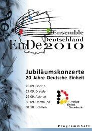 Jubiläumskonzerte 20 Jahre Deutsche Einheit