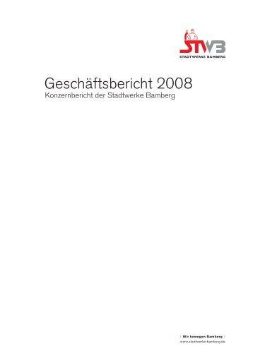 Geschäftsbericht 2008 - Stadtwerke Bamberg
