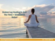 Broken leg Healing in Half the time – Meditation helps!