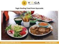 Yogic healing food from Ayurveda