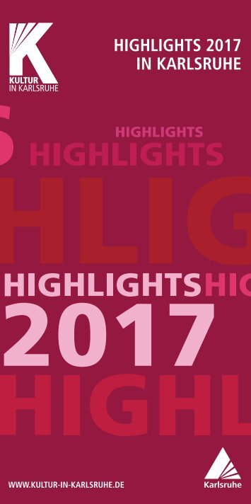 Highlights 2017 in Karlsruhe