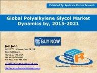 Global Polyalkylene Glycol Market  Dynamics by, 2015-2021