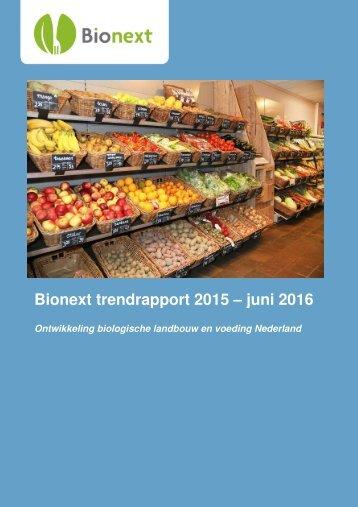Bionext trendrapport 2015 – juni 2016