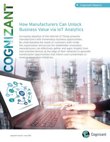 • How Manufacturers Can Unlock Business Value via IoT Analytics