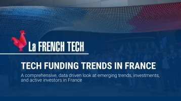 TECH FUNDING TRENDS IN FRANCE